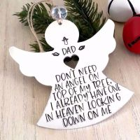 Personalised I Don't Need An Angel Remembrance Christmas Tree Decoration