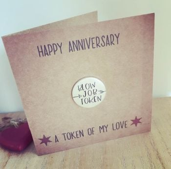 Blow Job Token Anniversary Card