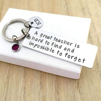 A great teacher is hard to find and impossible to forget Keyring