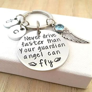 Never Drive Faster Than Your Guardian Angel Can Fly Keyring
