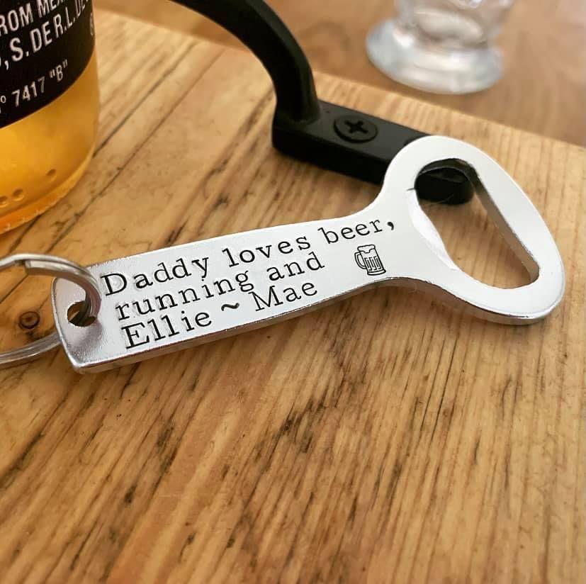 Daddy Loves Beer and Running Bottle Opener