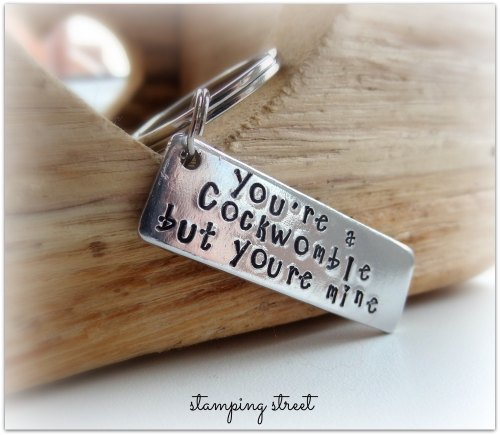 'You're a Cockwomble but You're Mine' Keyring