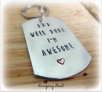 'Dad/Mum Well Done I'm Awesome' Keyring