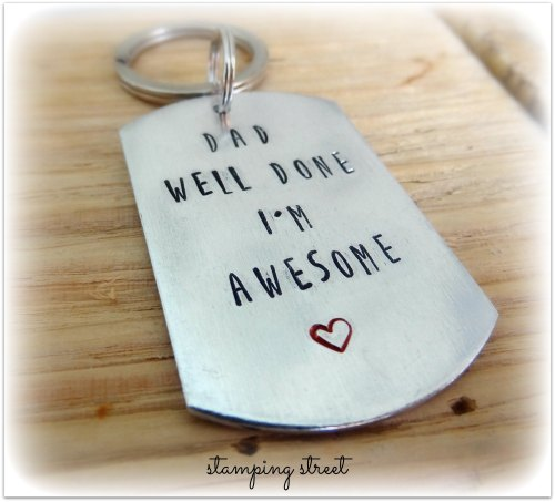 'Dad Well Done I'm Awesome' Keyring