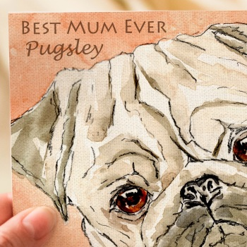 Personalised Pug Mothers Day Card