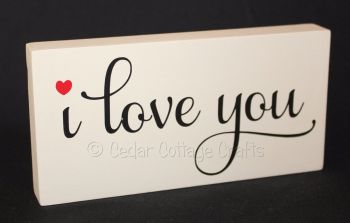 Freestanding Plaque - I Love You
