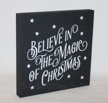 Freestanding Plaque - Believe In The Magic Of Christmas