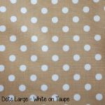 Dots Large - White on Taupe copy