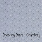 Shooting Stars - Chambray