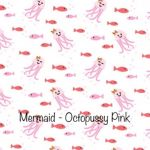 Mermaid - Octopussy - Pink