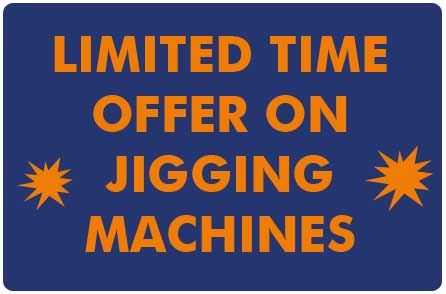button - limited offer on jigging machines