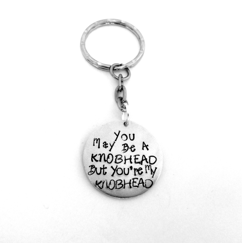 You May Be A Knobhead...  Keyring