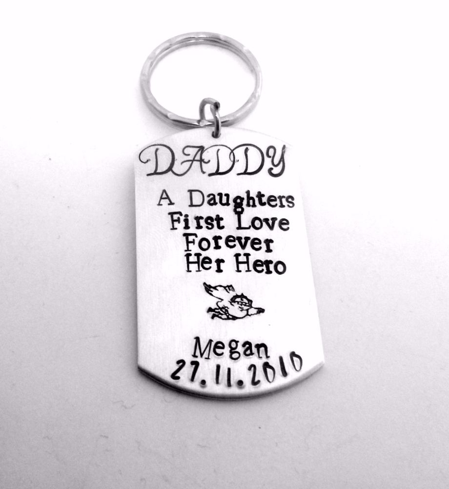 Daddy.. A daughters first love forever her hero.. Keyring