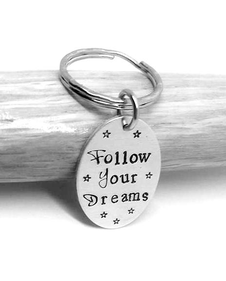 Follow Your Dreams - Keyring