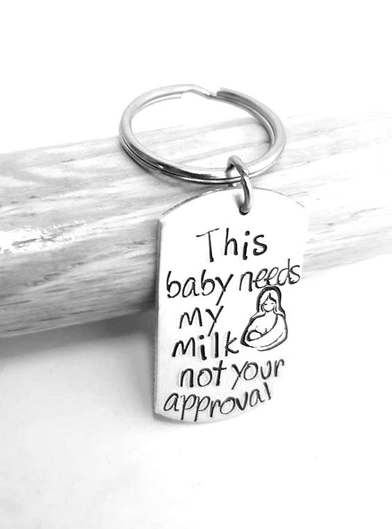 This baby needs my milk not your approval - Breastfeeding keyring