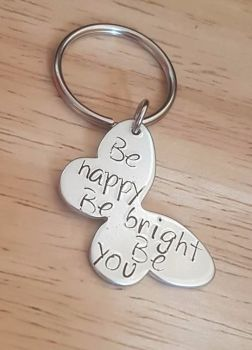 Be happy Be bright Be you - Butterfly Keyring
