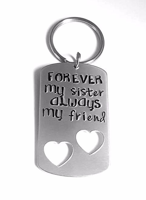 Forever my sister, Always my friend Keyring