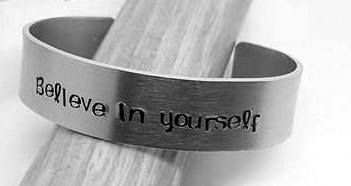 Believe In Yourself - Cuff Bracelet