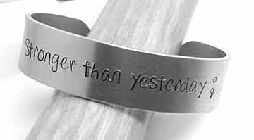 Stronger Than Yesterday - Cuff Bracelet