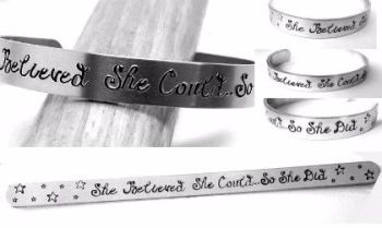 She believed she could.. so she did - Cuff Bracelet