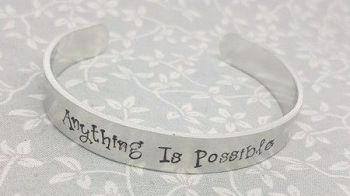 Anything Is Possible - Cuff Bracelet