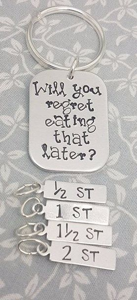 Will you regret eating that later? - Weight Loss Keyring + 4 Charms (ST)