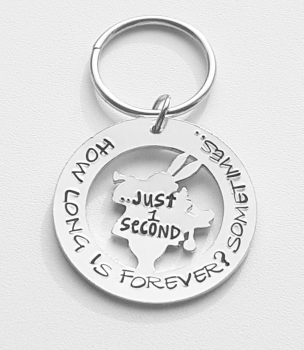 How long is forever? Sometimes just 1 second - White Rabbit - Alice In Wonderland - keyring
