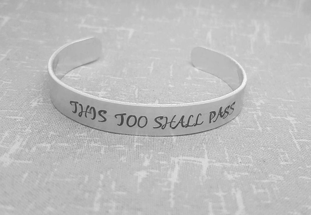 This Too Shall Pass Cuff Bracelet