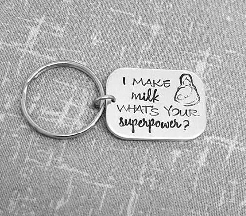 I make milk.. whats your superpower? keyring