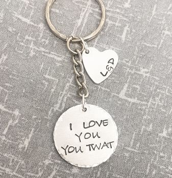 I Love You You Twat Keyring (with Initial Heart)