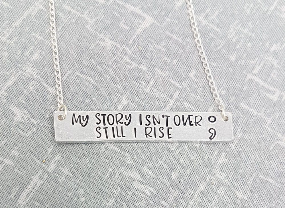 My story isn't over Still I rise (semicolon) - Bar Necklace