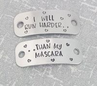 I will run harder... than my mascara.. Trainer Tags