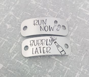 Run Now - Bubbly Later Trainer Tags