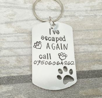 I've escaped again Dog Tag