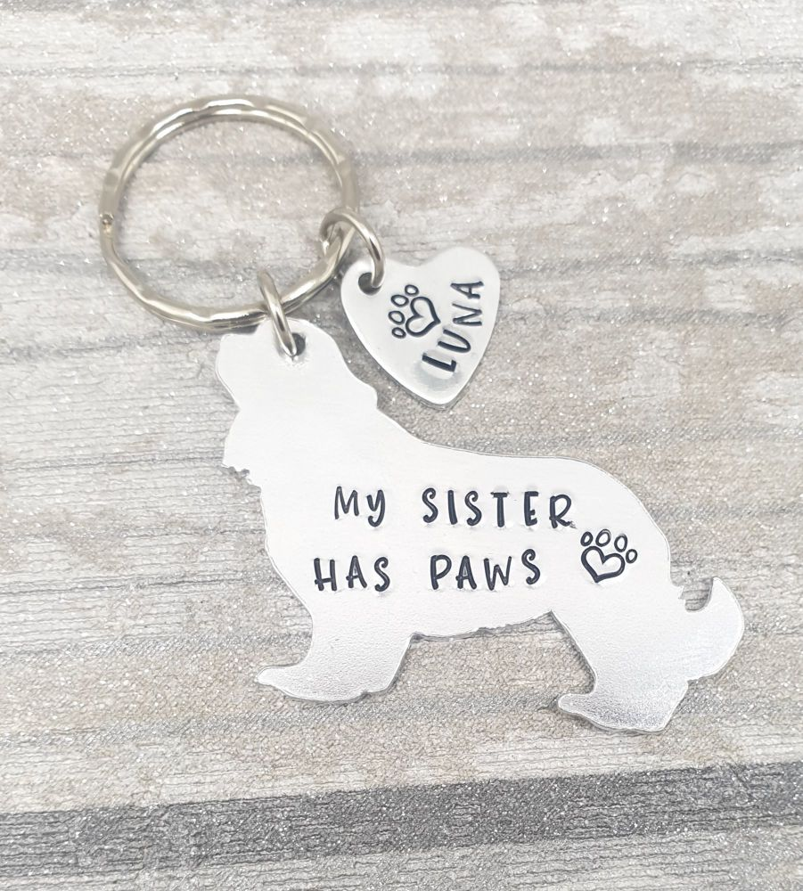 My Sister Has Paws - Keyring - 30+ breeds available