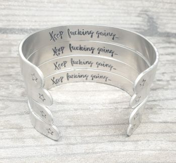 Sweary Bracelet - Keep fucking going..