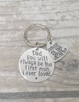 Father Of The Bride  - Dad you will always be the first man i ever loved keyring