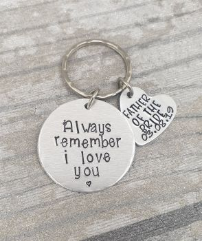 Father of the Bride - Always Remember I Love You - Keyring