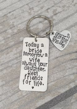 Mother of the Bride - Today a bride tomorrow a wife always your daughter. Best friends for life - Keyring