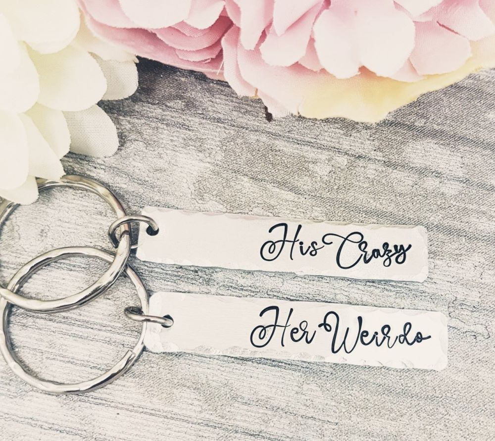 His Crazy - Her Weirdo - Keyrings