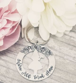 We're all mad here - Alice In Wonderland - Alice keyring