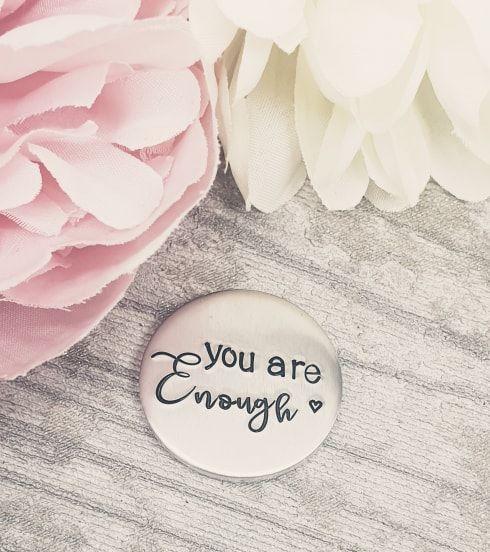 Confidence Token - You Are Enough