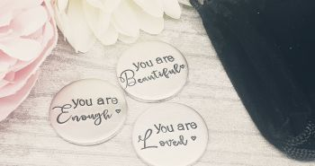 Confidence Token - Set of 3 - You Are Beautiful, Loved & Enough