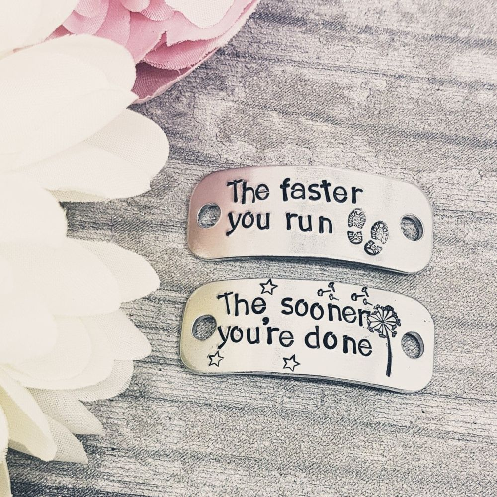 The faster you run.. The sooner you're done - Trainer Tags