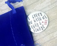 Memorial Token - I carry you with me today & always