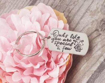 Owls like you are special & few Keyring