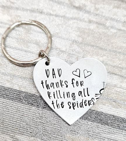Dad, thanks for killing all the spiders - Keyring