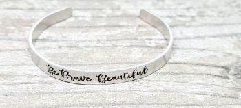 Be brave beautiful - Cuff bracelet (silver coloured)
