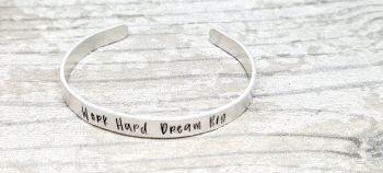 Work hard dream big - Cuff bracelet (silver coloured)