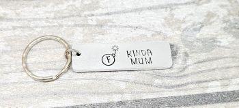 F Bomb Kinda Mum Keyring